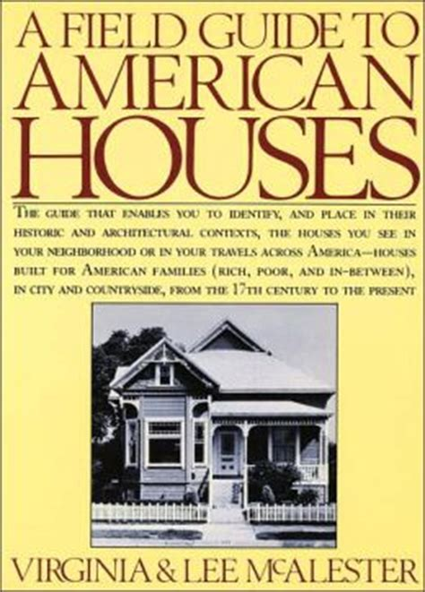 A Field Guide To American Houses By Virginia Savage Mcalester 9780394739694
