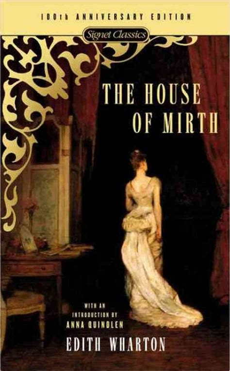 Quindlen Claim In Essay Is That by The House Of Mirth Edith Wharton Quindlen Introduction Signet Classics 2000