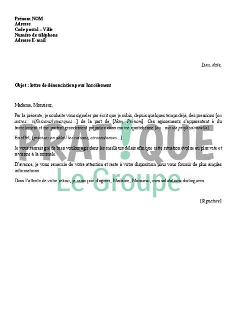 Exemple Lettre De Demission Suite Harcelement Moral lettre de d 233 nonciation pour harc 232 lement pratique fr