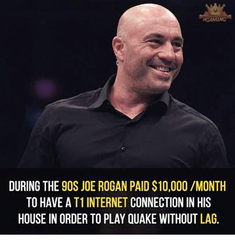 Joe Rogan Meme - bcaming during the 9os joe rogan paid 10000 month to have
