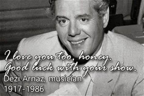 arnaz last words 17 best images about and in the end they said on
