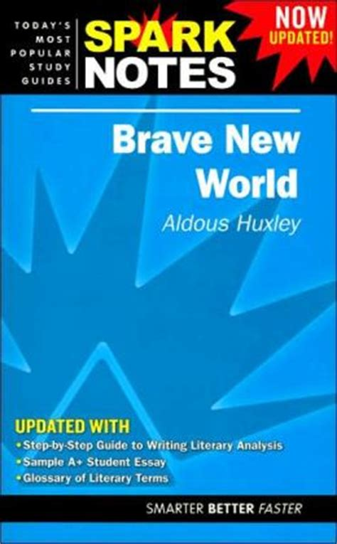 sparknotes themes brave new world brave new world sparknotes literature guide series by