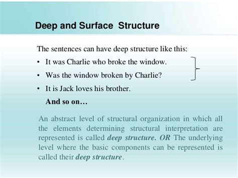 Deeper And Deeper structure and surface structure