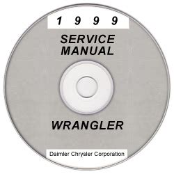 1999 Jeep Wrangler Owners Manual 1999 Jeep Wrangler Service Manual Cd Rom