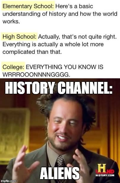History Channel Meme Maker - history channel imgflip