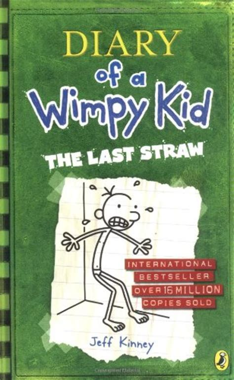 diary of a wimpy kid the last straw book report 03 the last straw diary of a wimpy kid by jeff kinney