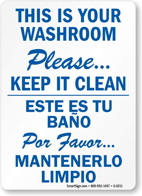 how to say clean the bathroom in spanish keep bathroom clean signs