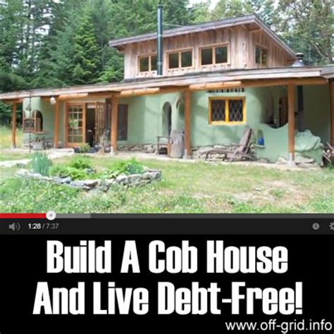 Build A Cob House And Live Debt Free!   Off Grid