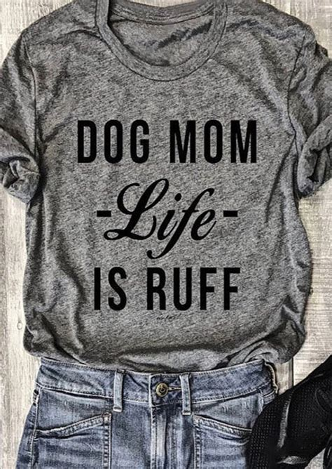 dog mom life  ruff  neck  shirt fairyseason