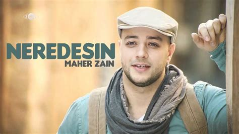 download youtube mp3 maher zain neredesin maher zain mp3 7 60 mb music paradise pro