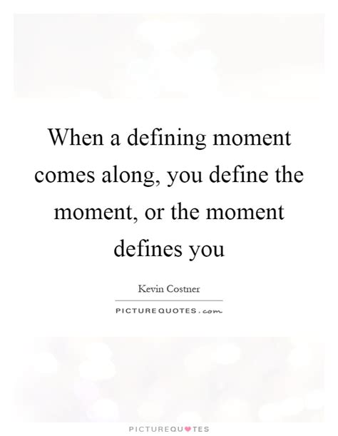Defining Moment Essay by Defining Moments When Managers Must Choose Between