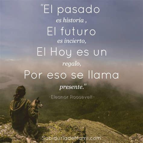 el futuro es un 8493986356 lunes de sabidur 237 a el pasado sabidur 237 a de mami