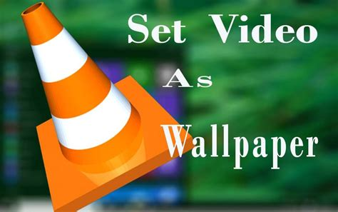 desktop wallpaper video player play video as desktop background by vlc media player