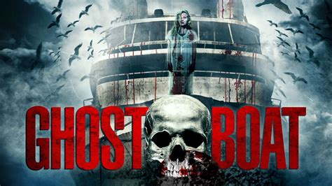 ghost boat movie ghost boat trailer youtube