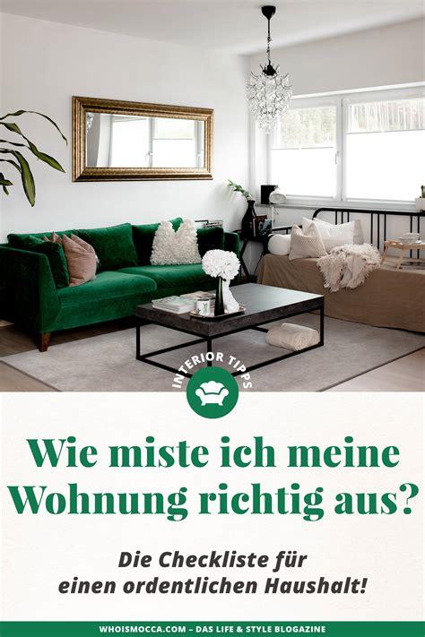 Wohnung Ausmisten by Wie Miste Ich Meine Wohnung Richtig Aus Die Checkliste