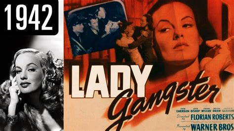 film lady gangster lady gangster full movie ok quality 1942 youtube