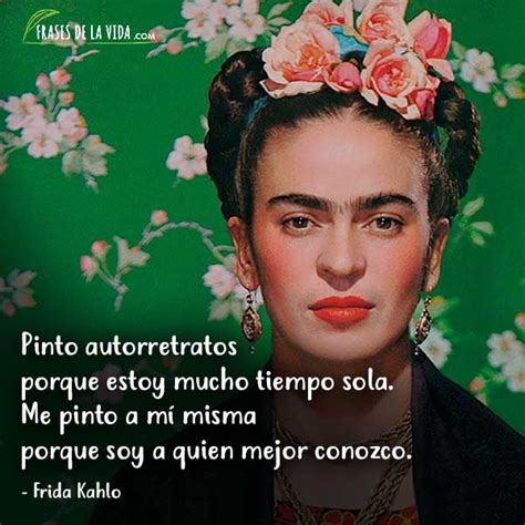 imagenes de reflexion de frida kahlo frida viva la vida 218 rsula murayama we you magazine