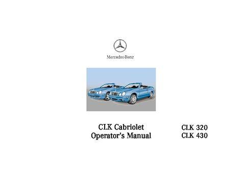 car repair manuals download 2001 mercedes benz clk class on board diagnostic system 2000 mercedes benz clk320 clk430 w208 owners manual