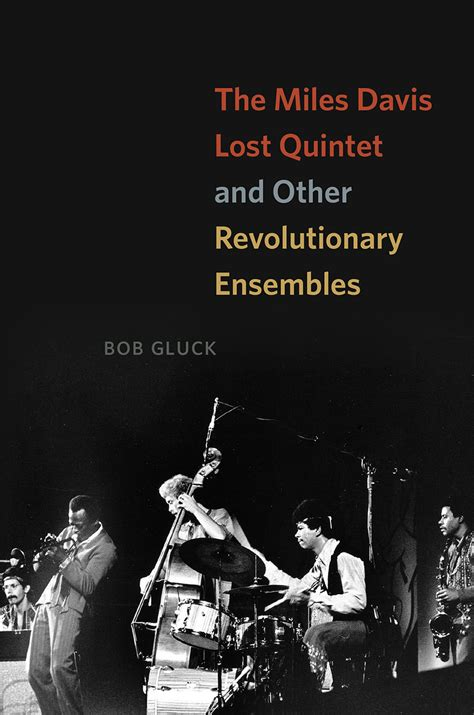 the davis lost quintet and other revolutionary
