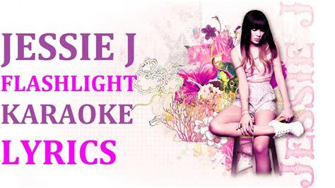 jessie j karaoke jessie j flashlight karaoke version lyrics youtube