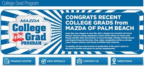 Mazda College Graduate Program by Mazda College Grad Program In Palm Fl