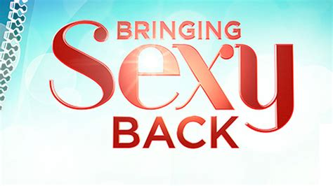 Brings Sexyback donald personal 6 simple steps to bring