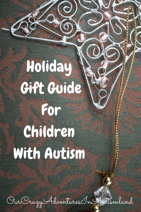 christmas gifts for childern with autism gift guide for children with autism
