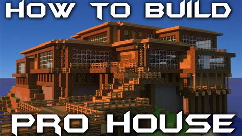 how to make a house a home how to build your own pro house in minecraft youtube