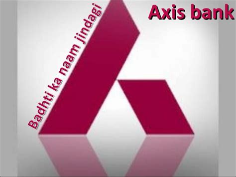Axis Bank Letter Of Credit axis bank credit card status of axis bank credit
