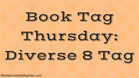 thursdays at eight a novel books book tag thursday diverse 8 tag of a