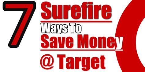 7 Ways To Save Money Out by 7 Surefire Ways To Save Money At Target