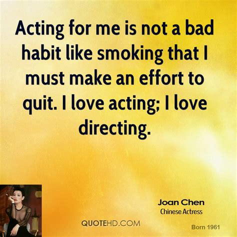 not a bad layout like acting for me is not a bad habit like that by joan chen like success