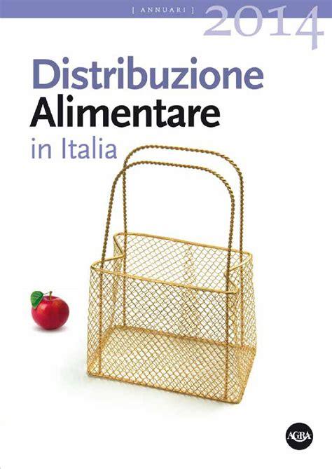 distribuzione alimentare roma abstract distribuzione alimentare in italia 2014 agra