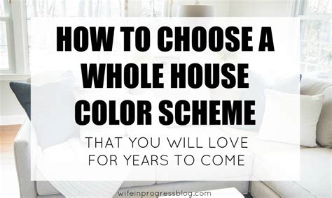 How To Choose A House | whole house color scheme pick the perfect colors for your