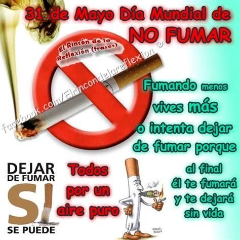 imagenes del dia del no fumador que d 237 a es el d 237 a mundial sin tabaco im 225 genes frases y