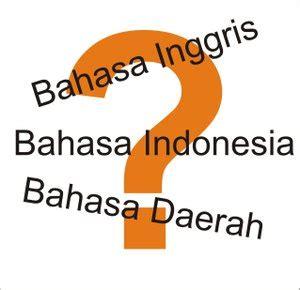 Bangun Kalimat Bahasa Indonesia pengertian bahasa dan penjelasannya satu kosa