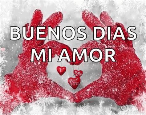 Gif De Amor Buenos Dias | buenos dias mi amor gifs tenor