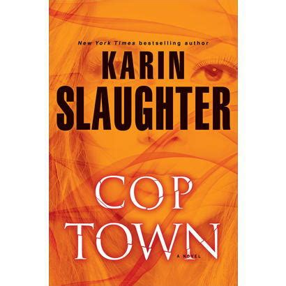 book review cop town by karin slaughter the crime