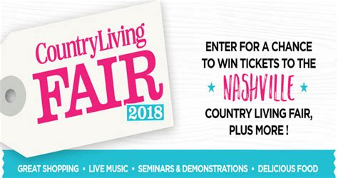 How To Sweepstakes For A Living - country living nashville fair sweepstakes 2018