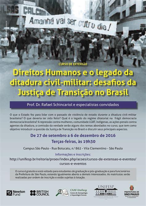 curso direitos humanos e o legado da ditadura civil militar comunica 231 227 o