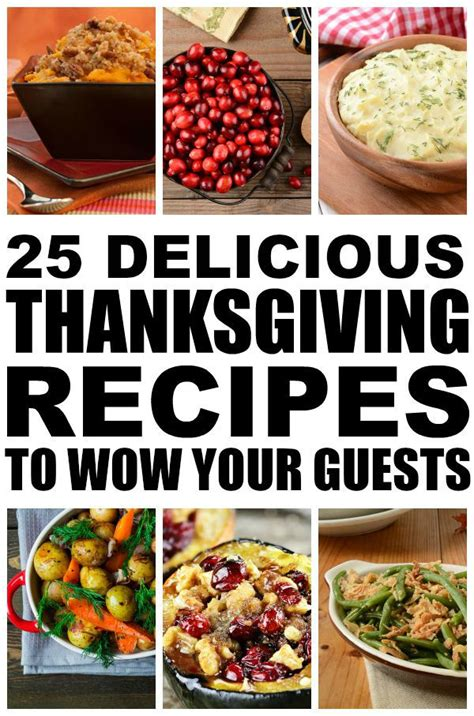 7 Recipes To Wow Him With by 25 Thanksgiving Recipes To Wow Your Guests