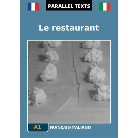 traduttore testi francese italiano testo francese italiano le restaurant a1