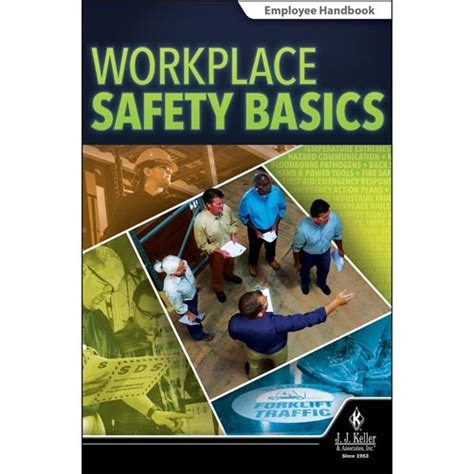 the basics of occupational safety 3rd edition what s new in trades technology books workplace safety basics employee handbook