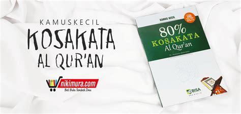 Original Buku Al Qur An Sekularisme buku islam 80 kosakata al quran
