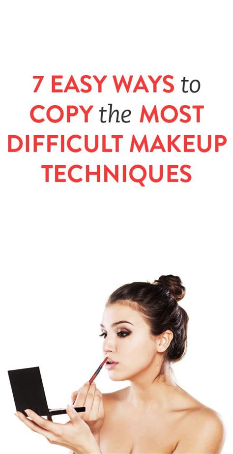 7 Ways To Your Makeup Skills by 7 Easy Ways To Copy The Most Difficult Makeup Techniques