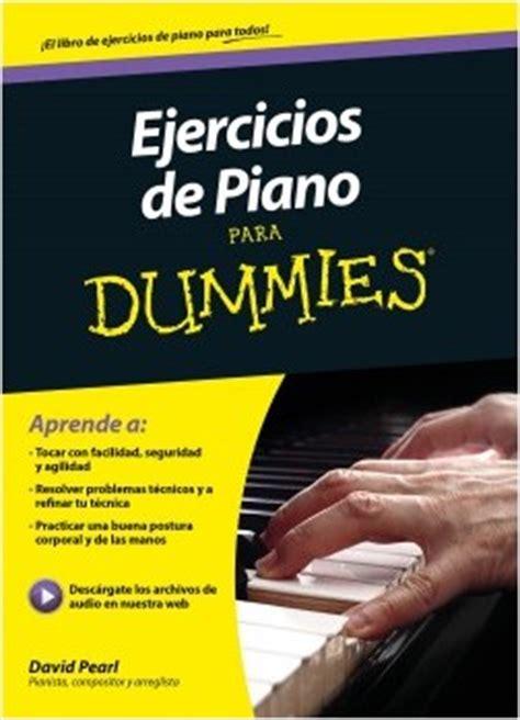 libro piano para dummies descargar ejercicios de piano para dummies pdf y epub al dia libros