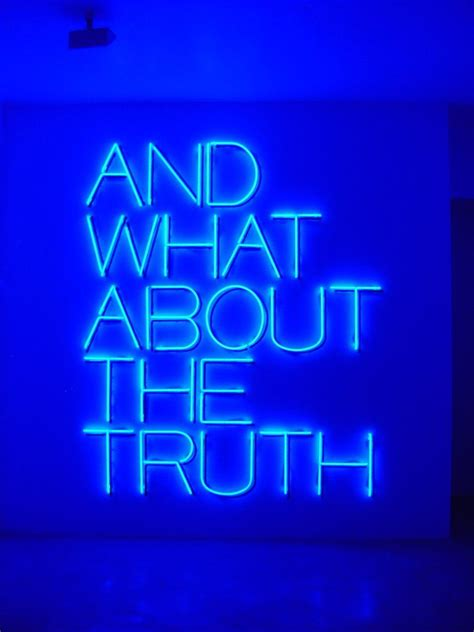 and what about the quote blue neon lights