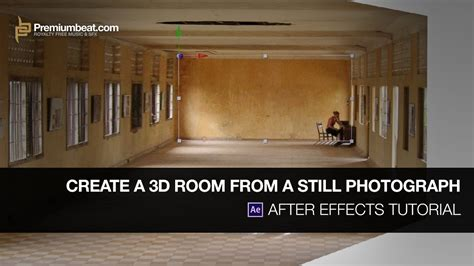 create a 3d room after effects tutorial create a 3d room from a still