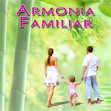 imagenes de la familia en armonia armonia familiar domingos 11 00 am adeusa new york