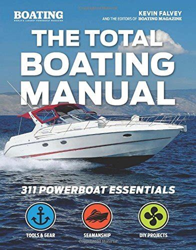 boating license manual the total boating manual pilothouse nautical books and